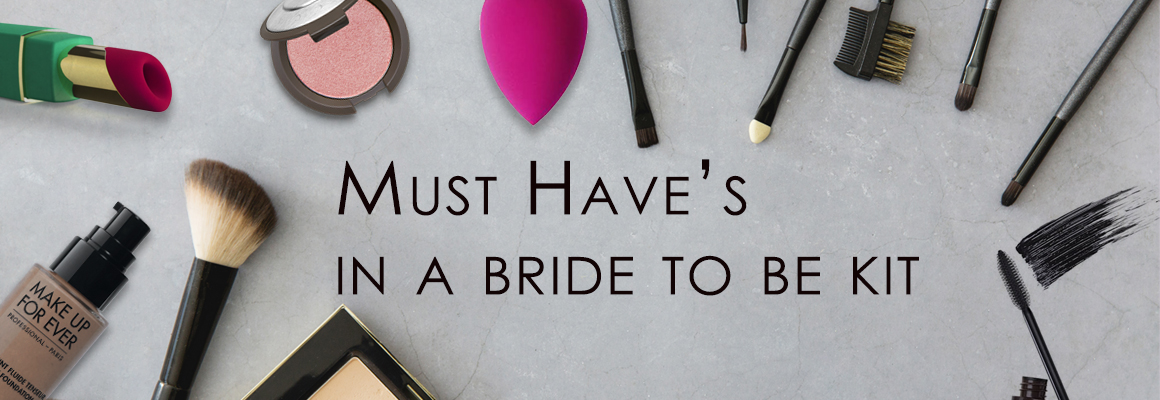 Must have's in a bride to be kit