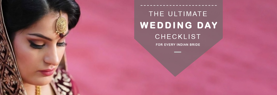 the-ultimate-wedding-day-checklist-for-every-indian-bride